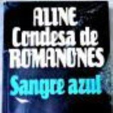 Libros de segunda mano: ALINE, CONDESA DE ROMANONES.ROMANONES, ALINE. Lote 45188705