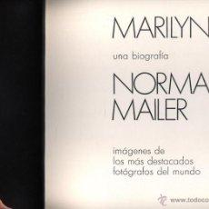 Libros de segunda mano: MARILYN, UNA BIOGRAFÍA. NORMAN MAILER. CON INSTANTÁNEAS DE LOS MÁS IMPORTANTES FOTÓGRAFOS. LUMEN . Lote 45271199