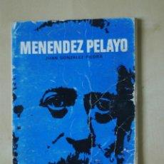 Libros de segunda mano: MENENDEZ PELAYO, DE JUAN GONZALEZ PIEDRA 1976. Lote 45306622