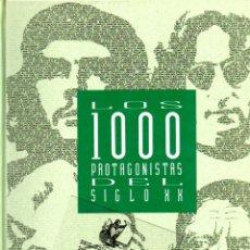 Libros de segunda mano: LOS 1000 PROTAGONISTAS DEL SIGLO XX DICCIONARIO BIOGRAFICO HISTORICO EKL EL PAIS TAPA DURA MIL. Lote 45355857