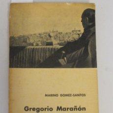 Libros de segunda mano: GREGORIO MARAÑÓN CUENTA SU VIDA. MARINO GÓMEZ-SANTOS, 1961. Lote 45391824