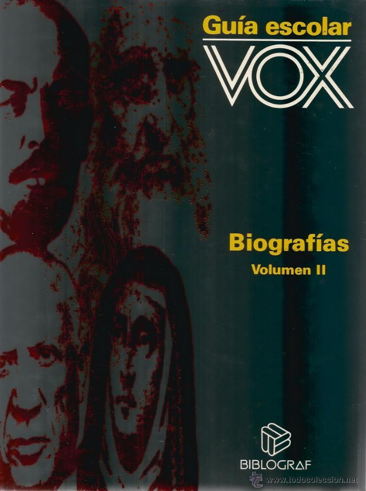 Libros de segunda mano: VV.AA. Guía Escolar Vox. Biografías. Tomos I y II. DOS TOMOS. RM66588. - Foto 3 - 45423507