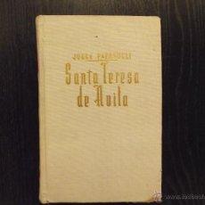 Libros de segunda mano: SANTA TERESA DE AVILA, JORGE PAPASOGLI. Lote 45432812