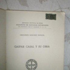 Libros de segunda mano: SANCHEZ DONCEL, G.: GASPAR CASAL Y SU OBRA. Lote 45555048