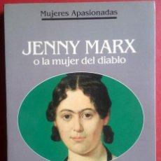 Libros de segunda mano: FRANÇOISE GIROUD . JENNY MARX O LA MUJER DEL DIABLO. Lote 45563777