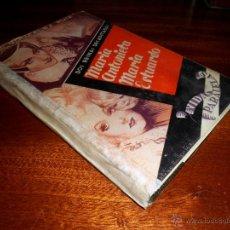 Libros de segunda mano: DOS REINAS DECAPITADAS. MARIA ANTONIETA. MARIA ESTUARDO. VIDAS PARALELAS. (1944). Lote 45741735