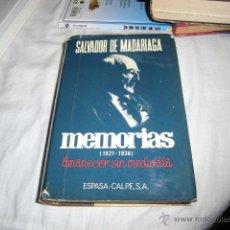 Libros de segunda mano: MEMORIAS(1921-1936) AMANECER SIN MEDIODIA .SALVADOR DE MADARIAGA.ESPASA-CALPE 1974.-3ª EDICION . Lote 46194212