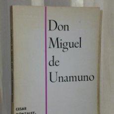 Libros de segunda mano: DON MIGUEL DE UNAMUNO, POR CÉSAR GONZÁLEZ RUANO.. Lote 46222514