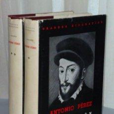 Libros de segunda mano: ANTONIO PEREZ (EL HOMBRE, EL DRAMA, LA EPOCA). (DOS TOMOS). Lote 46227243