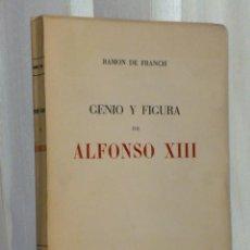 Libros de segunda mano: GENIO Y FIGURA DE ALFONSO XIII.. Lote 46232659