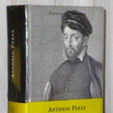 Libros de segunda mano: ANTONIO PÉREZ. POR GREGORIO MARAÑÓN.. Lote 46236089