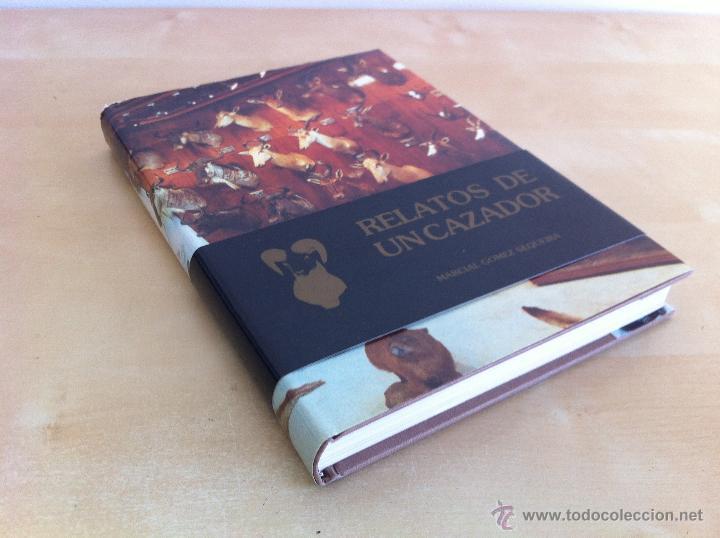 Libros de segunda mano: RELATOS DE UN CAZADOR. MARCIAL GÓMEZ SEQUEIRA. EJEMPLAR NUMERADO Nº 1557. ILUSTRADO. - Foto 3 - 46249828