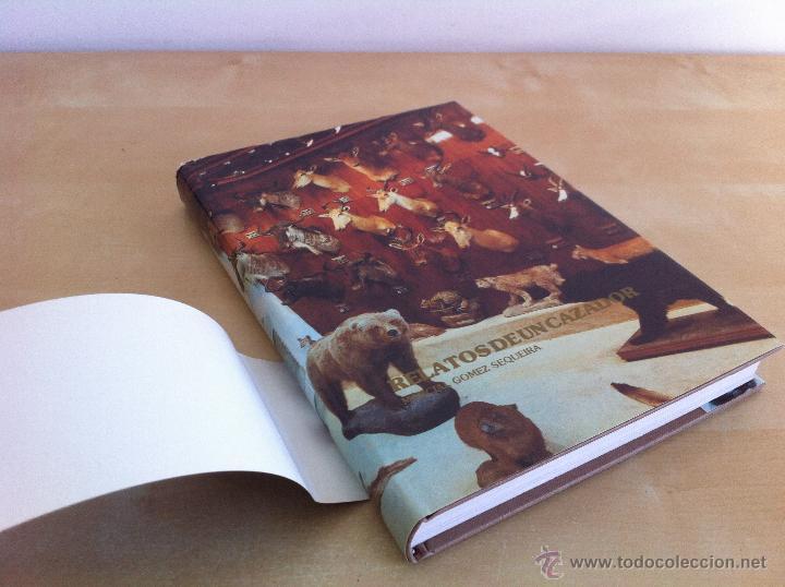Libros de segunda mano: RELATOS DE UN CAZADOR. MARCIAL GÓMEZ SEQUEIRA. EJEMPLAR NUMERADO Nº 1557. ILUSTRADO. - Foto 4 - 46249828