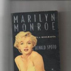 Libros de segunda mano: MARILYN MONROE. LA BIOGRAFÍA. DONALD SPOTO.DA. Lote 46264024