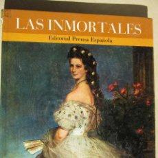 Libros de segunda mano: LAS INMORTALES . 1971 ED. PRENSA ESPAÑOLA VOL VI BIOGRAFÍAS DE 5 MUJERES INOLVIDABLES (VER TEXTO). Lote 46989864
