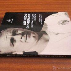 Libros de segunda mano: ALFREDO DI STÉFANO. HISTORIAS DE UNA LEYENDA ---- ENRIQUE ORTEGO, LUIS MIGUEL GONZÁLEZ. Lote 47242056