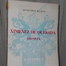 Libros de segunda mano: XIMÉNEZ DE QUESADA, CRONISTA.. Lote 47265806