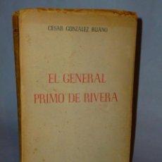 Libros de segunda mano: EL GENERAL PRIMO DE RIVERA.. Lote 47370105