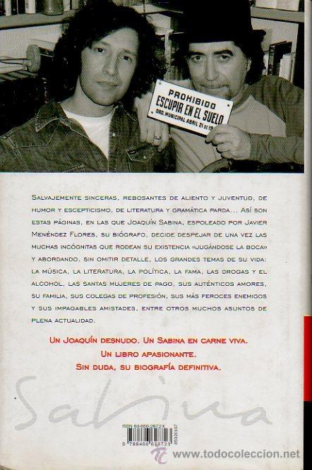 Libros de segunda mano: SABINA EN CARNE VIVA. YO TAMBIÉN SÉ JUGARME LA BOCA. JOAQUÍN SABINA, JAVIER MENÉNDEZ FLORES. ED. B - Foto 5 - 47494644