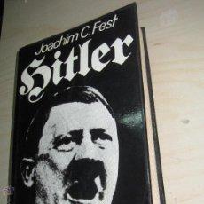 Libros de segunda mano: HITLER JUVENTUD Y CONQUISTA DEL PODER TOMO 1 JOACHIM C.FEST EDIT NOGUER AÑO 1974. Lote 47713253