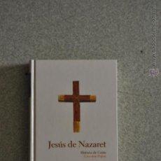 Libri di seconda mano: JESUS DE NAZARET. GIOVANNI PAPINI. COLECCIÓN PROTAGONISTAS DE LA HISTORIA ABC.. Lote 47857953