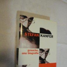 Libros de segunda mano: GROUCHO, UNA BIOGRAFIA - STEFAN KANFER 2001 RBA. Lote 47640571