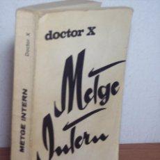 Libros de segunda mano: METGE INTERN (DOCTOR X) GRIJALBO,S.A.-1969 (TEXTO EN CATALÁN). Lote 47955885