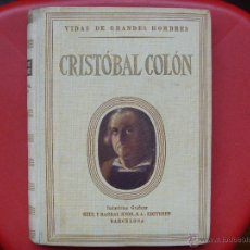Libros de segunda mano - Cristobal Colón vidas de grandes hombres seix barral 1946 - 47972523