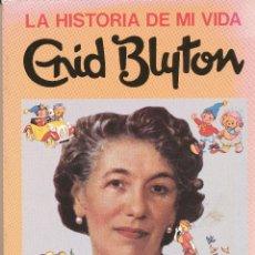 Livres d'occasion: LA HISTORIA DE MI VIDA. ENID BLYTON, EDITORIAL JUVENTUD, BARCELONA, 1987. Lote 47987618