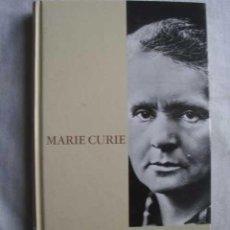 Libros de segunda mano: MARIE CURIE Y SU TIEMPO. SÁNCHEZ RON, J. MANUEL. 2003. Lote 48015314
