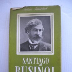Libros de segunda mano: SANTIAGO RUSIÑOL, VIST PER LA SEVA FILLA PRIMERA EDICIO.. Lote 48310656