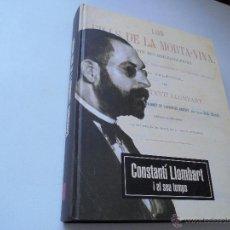 Libros de segunda mano: CONSTANTÍ LLOMBART I EL SEU TEMPS-A CURA DE VICENT ESCARTÍ I RAFAEL ROCA VALENCIA-2005-. Lote 48385327