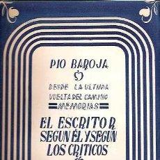 Libros de segunda mano: BAROJA, PÍO - MEMORIAS: EL ESCRITOR SEGÚN ÉL Y SEGÚN LOS CRÍTICOS - BIBLIOTECA NUEVA 1952 . Lote 48575029