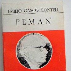 Livros em segunda mão: PEMÁN - EMILIO GASCO CONTELL - BIOGRAFÍA VIDA Y OBRA - JOSÉ MARÍA PEMÁN ESCRITOR ANDALUZ - LIBRO. Lote 48635292