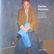 Libros de segunda mano: CARLOS CASARES: OS AMIGOS, AS IMAXES, AS PALABRAS. Lote 86032058