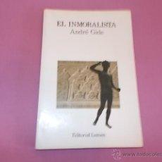 Libros de segunda mano: EL INMORALISTA ANDRÉ GIDE. Lote 48873261