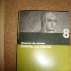 Libros de segunda mano: LIBRO ISABEL LA REINA ...COLECCION HISTORIA DE ESPAÑA. Lote 49081803