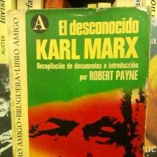 Libros de segunda mano: EL DESCONOCIDO KARL MARX (ROBERT PAYNE) - BIOGRAFÍA - POLÍTICA. Lote 49216537