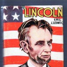 Libros de segunda mano: LINCOLN. POR EMIL LUDWIG. EDITORIAL DIANA, S.A.. Lote 49535012
