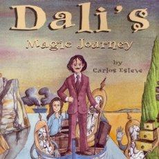 Libros de segunda mano: DALI'S MAGIC JOURNEY. CARLOS ESTEVE. RBA MOLINO. BARCELONA, 2005.. Lote 49702934