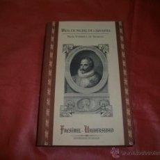Libros de segunda mano: VIDA DE MIGUEL DE CERVANTES - MARTÍN FERNANDEZ DE NAVARRETE (FACSÍMIL). Lote 109252628