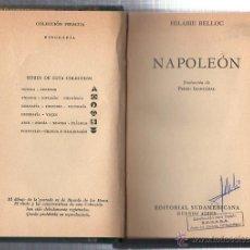 Libros de segunda mano: NAPOLEÓN. HILAIRE BELLOC. EDITORIAL SUDAMERICANA. 1958. Lote 49826299