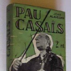 Libros de segunda mano: PAU CASALS. Lote 50124186