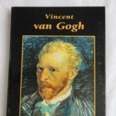 Libros de segunda mano: GRANDES BIOGRAFIAS - VINCENT VAN GOGH . 1.999. Lote 72314513