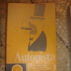 Libros de segunda mano: AUTOPISTAS . Lote 45400714