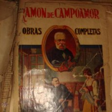 Libros de segunda mano: RAMON DE CAMPOAMOR OBRAS COMPLETAS . Lote 45412590