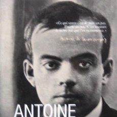 Libros de segunda mano: ANTOINE DE SAINT EXUPÉRY: L'OASIS À CONQUÉRIR - BIOGRAFÍA EN FRANCÉS (THOMAS FRAISSE) 2014. Lote 50821385