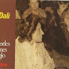 Libros de segunda mano: LAS GRANDES PASIONES DEL SIGLO. PROTAGONISTAS. -GALA Y DALÍ-. Lote 50932131