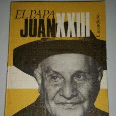 Libros de segunda mano: EL PAPA JUAN XXIII. F. MENDIOLO. ED. GASSO -1969. Lote 51081573