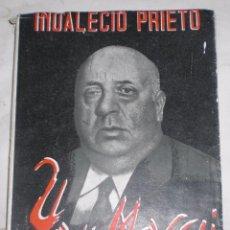 Libros de segunda mano: INDALECIO PRIETO YO Y MOSCU 1955. Lote 51215606